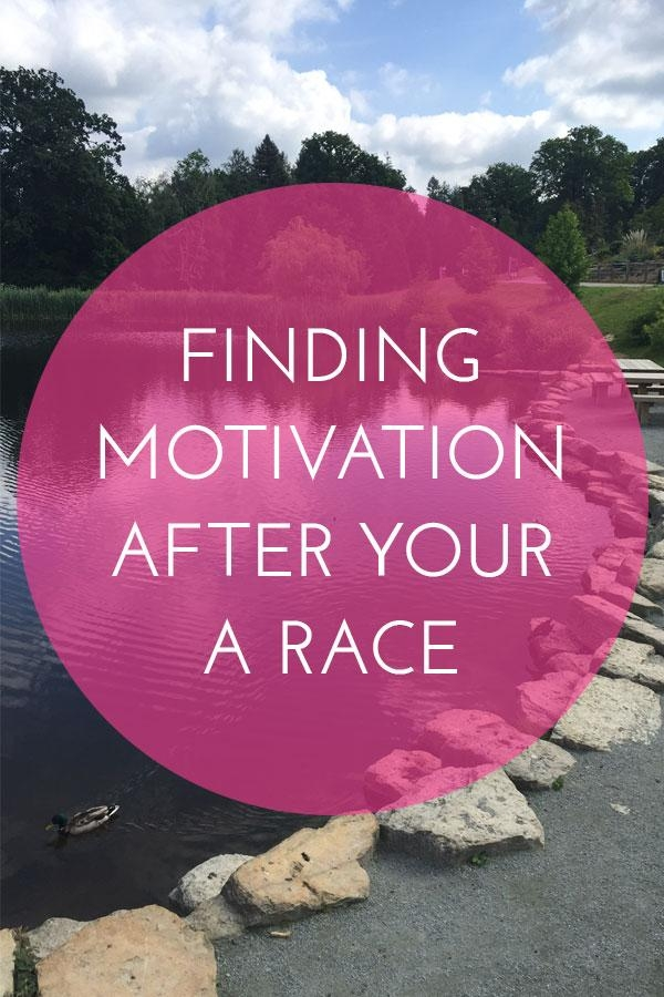 FInding Motivation after your A Race