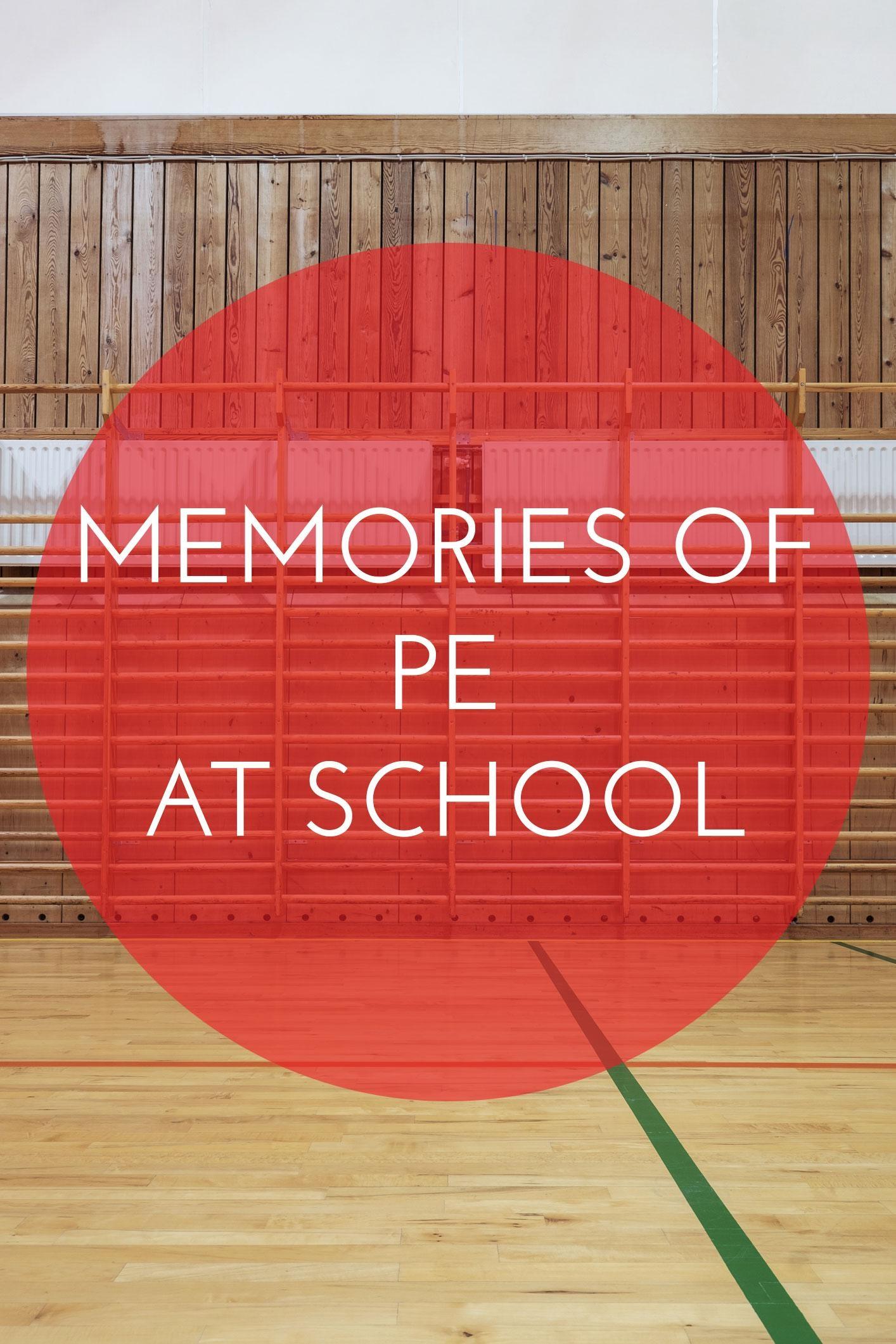 Memories of PE