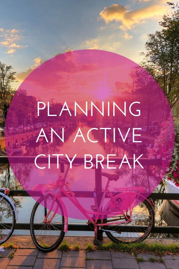 Active city break